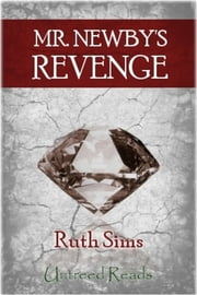 Mr. Newby's Revenge ebook by Ruth Sims