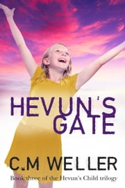 Hevun's Gate ebook by C M Weller