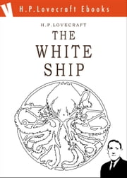 The White Ship ebook by H. Phillips Lovecraft