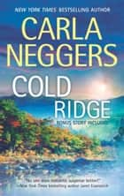 Cold Ridge - An Anthology ebook by Carla Neggers