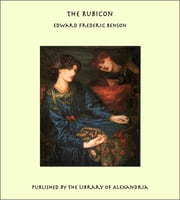 The Rubicon ebook by Edward Frederic Benson