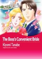 THE BOSS'S CONVENIENT BRIDE - Mills&Boon ebook by Jennie Adams, Kiyomi Tanabe