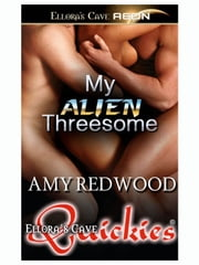 My Alien Threesome ebook by Amy Redwood