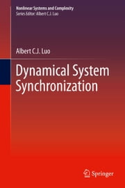 Dynamical System Synchronization ebook by Albert C. J. Luo