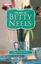 The Final Touch ebook by Betty Neels