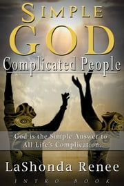Simple God Complicated People ebook by lashonda Renee
