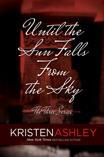 Until the Sun Falls from the Sky ebook by Kristen Ashley