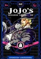 JoJo's Bizarre Adventure: Part 3--Stardust Crusaders, Vol. 2 ebook by Hirohiko Araki