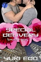 Special Delivery ebook by Yuki Edo