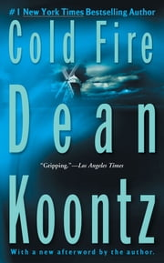 Cold Fire ebook by Dean Koontz