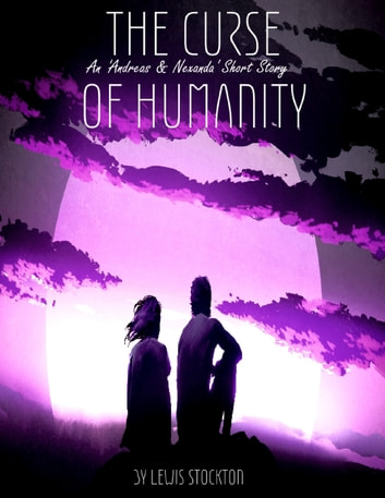 The Curse of Humanity ebook by Lewis Stockton