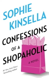 Confessions of a Shopaholic ebook by Sophie Kinsella