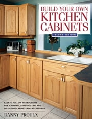 Build Your Own Kitchen Cabinets ebook by Kobo.Web.Store.Products.Fields.ContributorFieldViewModel