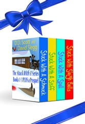 The Stuck with a Series Boxed Set #1 ebook by D. D. Scott,David Slegg