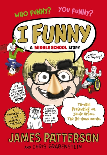 I Funny - A Middle School Story ebook by James Patterson
