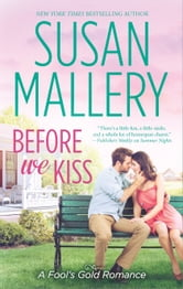Before We Kiss ebook by Susan Mallery