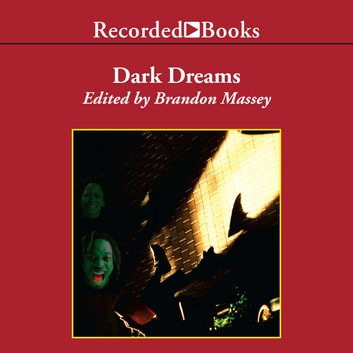 Dark Dreams - A Collection of Horror and Suspense by Black Writers audiobook by
