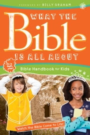 What the Bible Is All About Bible Handbook for Kids ebook by Dr. Henrietta C. Mears,Frances Blankenbaker,Frances Blankenbaker
