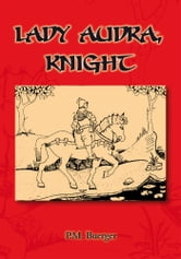 Lady Audra Knight ebook by P.M. Buerger