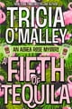 Tricia O'Malley所著的A Fifth of Tequila - An Althea Rose Mystery 電子書