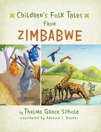 Children'S Folk Tales from Zimbabwe ebook by Thelma Grace Sithole