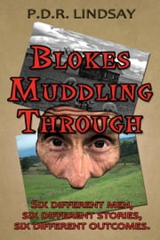 'Blokes Muddling Through' ebook by P.D.R. Lindsay