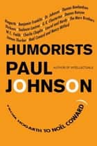 Humorists ebook by Paul Johnson