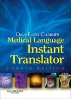 Medical Language Instant Translator - eBook ebook by Davi-Ellen Chabner, BA, MAT