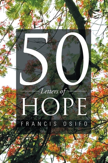 50 Letters of Hope ebook by Francis Osifo