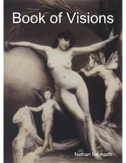 Book of Visions ebook by Nathan Neuharth