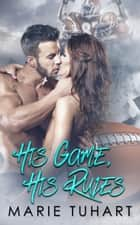 His Game, His Rules ebook by Marie Tuhart