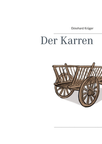 Der Karren ebook by Ekkehard Krüger