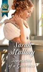 Temptation Of A Governess (Mills & Boon Historical) (The Infamous Arrandales, Book 2) ebook by Sarah Mallory