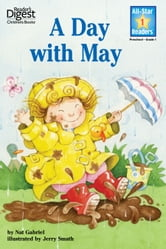 A Day With May (Reader's Digest) (All-Star Readers) - with audio recording ebook by Nat Gabriel
