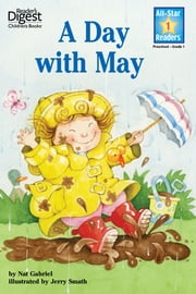 A Day With May (Reader's Digest) (All-Star Readers) - with audio recording ebook by Nat Gabriel,Jerry Smath