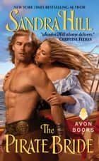 The Pirate Bride ebook by Sandra Hill