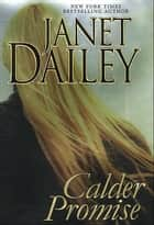 Calder Promise ebook by Janet Dailey