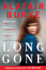 Long Gone - A Novel ebook by Alafair Burke