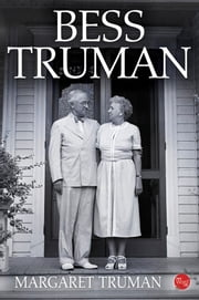 Bess Truman ebook by Margaret Truman