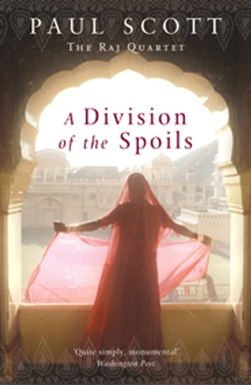 A Division Of The Spoils eBook by Paul Scott