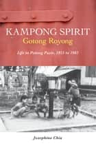 Kampong Spirit ebook by Josephine Chia