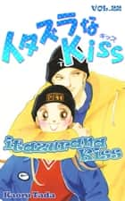 itazurana Kiss - Volume 22 電子書籍 by Kaoru Tada