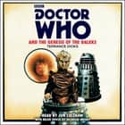 Doctor Who and the Genesis of the Daleks - 4th Doctor Novelisation audiobook by Terrance Dicks