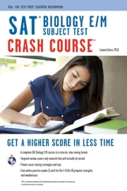 SAT Subject Test: Biology E/M Crash Course ebook by Lauren Gross