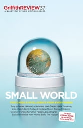 Griffith REVIEW 37 - Small World ebook by