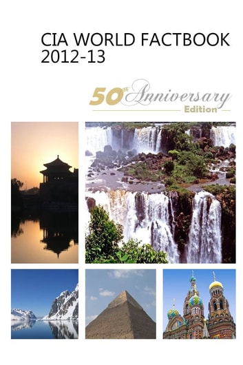 CIA World Factbook 2012-2013 50th Anniversary Edition ebook by Central Intelligence Agency