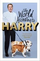The World According to Harry eBook by Harry Redknapp