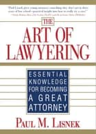 Art of Lawyering ebook by Paul Lisnek