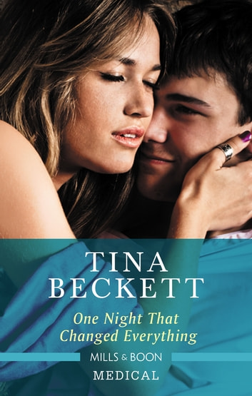 One Night That Changed Everything ebook by Tina Beckett
