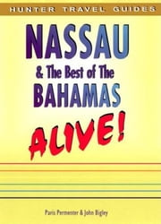 Nassau & the Best of the Bahamas ebook by Paris   Permenter